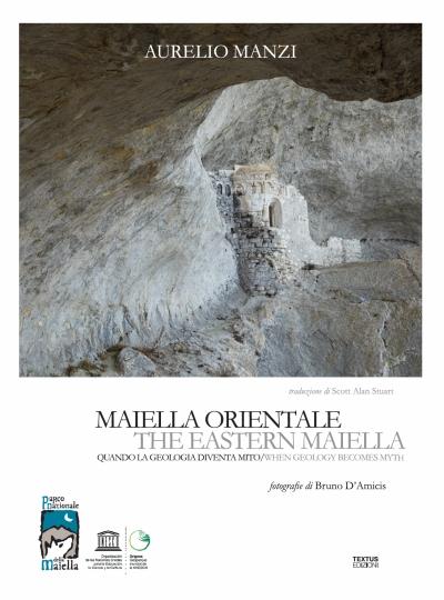 Maiella Orientale. Quando la geologia diventa mito
