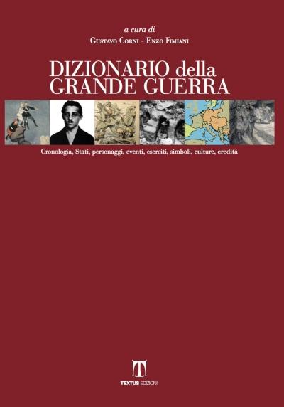 DIZIONARIO DELLA GRANDE GUERRA
