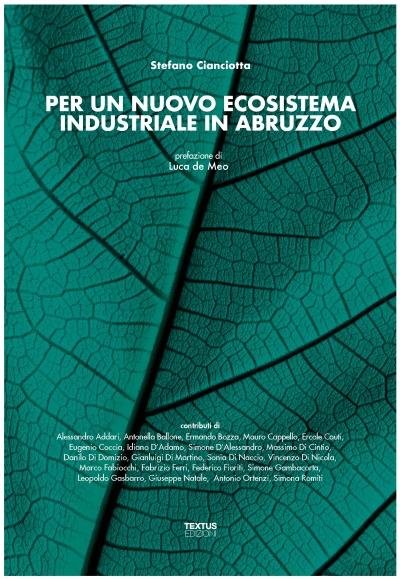 Per un nuovo ecosistema industriale in Abruzzo