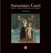 Saturnino Gatti. Pittore e scultore nel Rinascimento aquilano